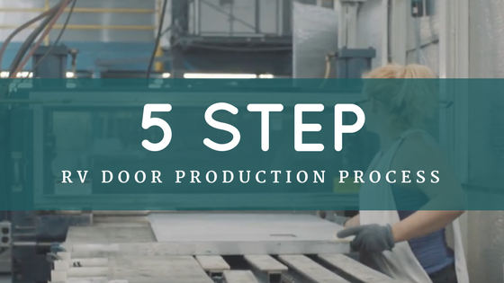Attention to Detail is Key in RV Door Production