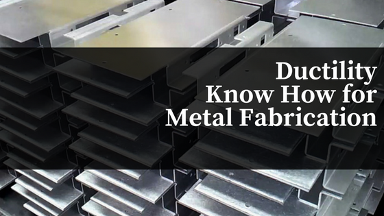 Why Ductility is Important in Metal Fabrication