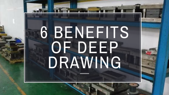 6 Benefits of the Deep Drawing Forming Process